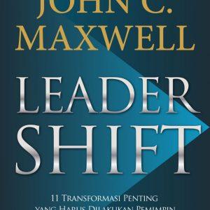 Buku Leadership - 11 Transpormasi Penting yang Harus dilakukan Pemimpin - John C Maxwell - Cover