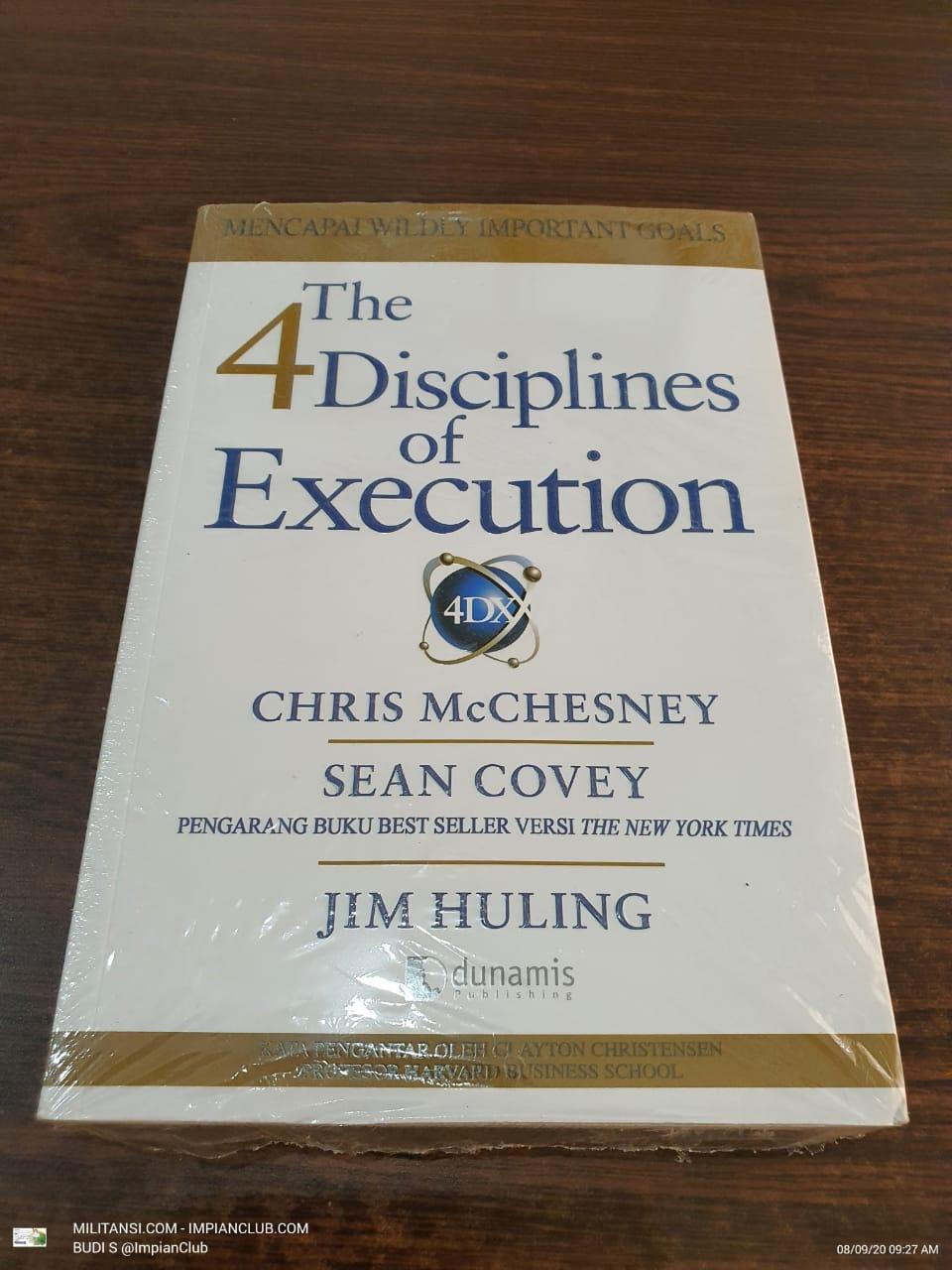 The 4 Disciplines of Execution - Buku Disiplin Eksekusi - Chris McChesney, Sean Covey, Jim Huling