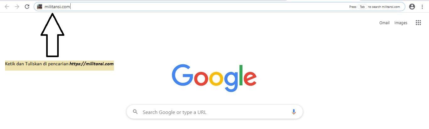 Buka Google Chrome atau Mozilla lalu setelah itu ketik militansi