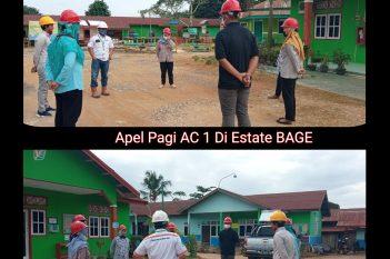 Surprise Check AC 1 ikut Apel Pagi Estate BAGE, Selasa 13 Oktober 2020