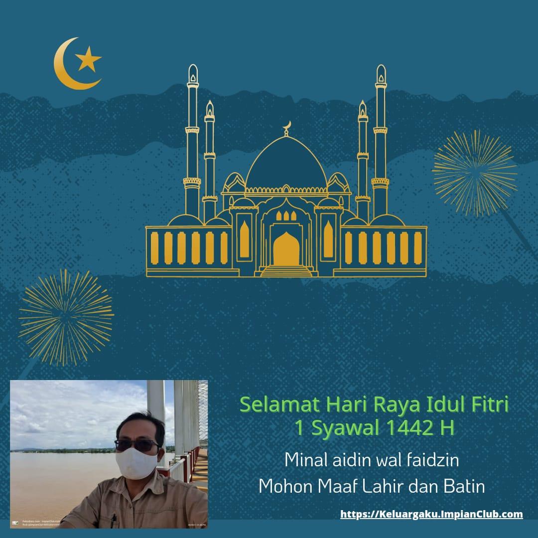 Minal Aidin Wal Faizin, Mohon Maaf Lahir dan Batin - 1 Syawal 1442 H